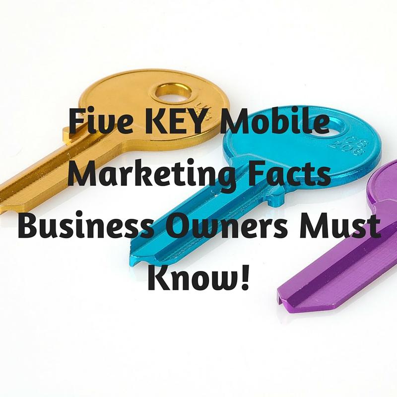 5 Keys to mobile Marketing