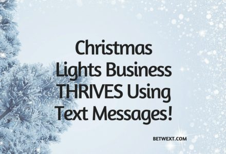 Christmas Lights Business Thrives Using Text Messages