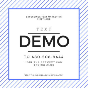 betwext Text Marketing Demo
