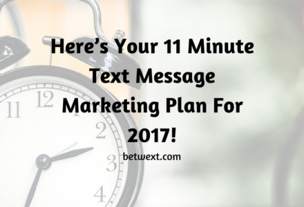 2017 Text Message Marketing Plan