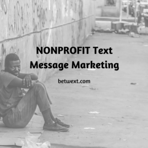 Non Profit Text Message Marketing