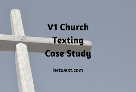 V1 Church Texting Case Study