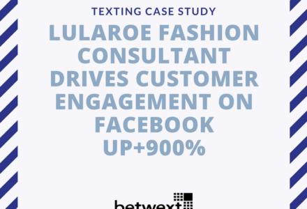 LuLaRoe Customer Engagement up 900 percent