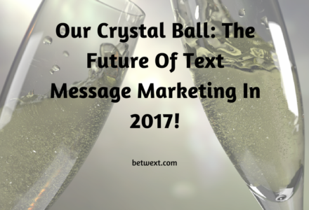 2017 Text Message Marketing Predictions