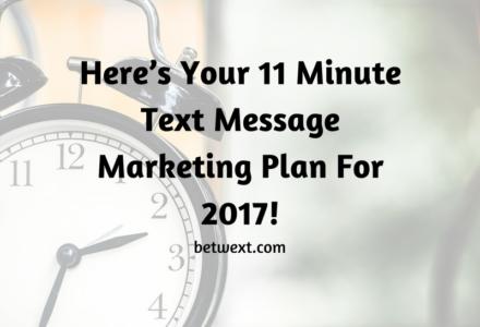 2017 Text Message Marketing Plan