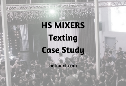 HS Mixers Texting Case Study