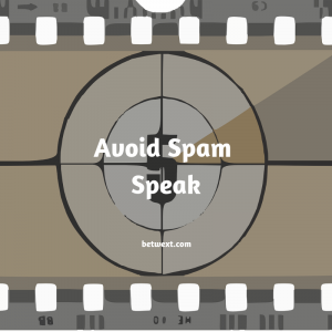 Avoid Spam Speak