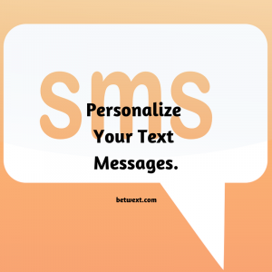 Personalize Your Text Messages