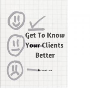Get to Know Your Clients Better