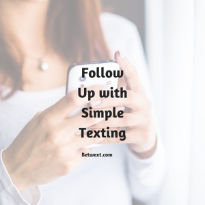 Follow Up with Simple Texting