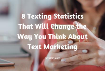 8 Texting Statistics