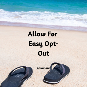 Allow For Easy Opt-out