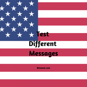 Test Different Messages