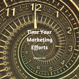 Time Your Marketing Efforts