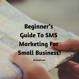Beginner's Guide To SMS Marketing For Small Business!