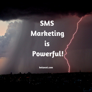 SMS Marketing is Powerful!