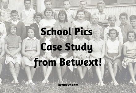 School Pics Case Study from Betwext