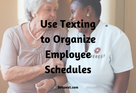 Use Texting to Organize Employee Work Schedules