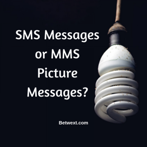SMS Messages or MMS Picture Messages>