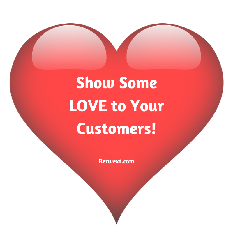 Show your customers some love