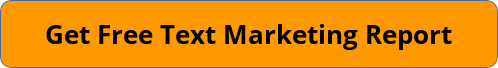 Get a Free Text Marketing Report