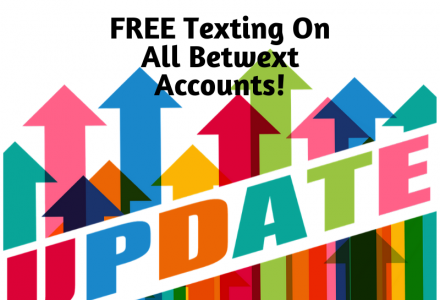 FREE Texting on All Betwext Accounts